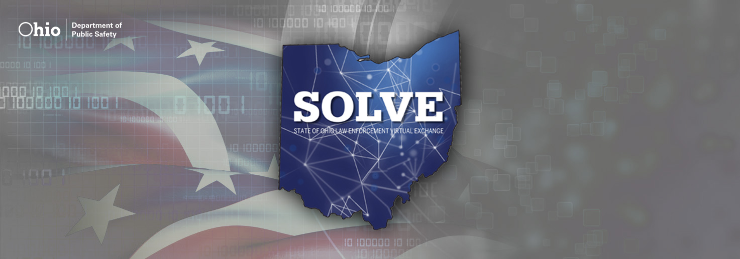 SOLVE - State of Ohio Law Enforcement Virtual Exchange